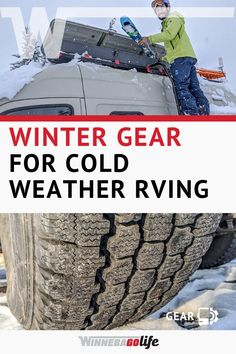 Gear for Cold-Weather RVing Travel Trailer Accessories, Rv Accessories, Rv Campers, Happy Campers, Family Camping, Tent Camping, Best Tyres, Winter Gear, Safe Place