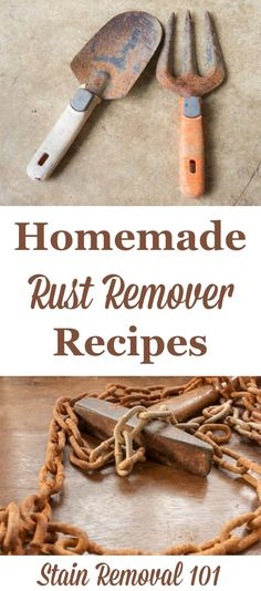 Several natural homemade rust remover recipes, for both kitchen utensils, such as knives and cutlery, to larger objects such as tools and more. on Stain Removal 101 Deep Cleaning Tips, House Cleaning Tips, Spring Cleaning, Cleaning Hacks, Cleaning Solutions, Cleaning Products, Cleaning Rusty Tools, Clean Tools, Cleaning Recipes