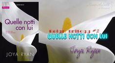 """NEW ADULT E DINTORNI: RECENSIONE: QUELLE NOTTI CON LUI """"Reign Trilogy #2"""" di JOYA RYAN"""
