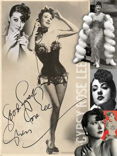 """Gypsy Rose Lee (Jan. 9, 1911 – April 26, 1970) was an American burlesque entertainer famous for her striptease act. She was also an actress, author, & playwright whose 1957 memoir was made into the stage musical and film Gypsy. Her innovations were an almost casual strip style compared to the styles of most burlesque strippers (she emphasized the """"tease"""" in """"striptease""""), and she brought a sharp sense of humor into her act as well. She became as famous for her onstage wit as for her strip style."""