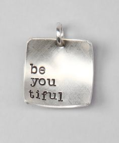 Take a look at this Five Little Birds Sterling Silver 'Be You Tiful' Charm by A Charmed Life: Girls' Jewelry on #zulily today!