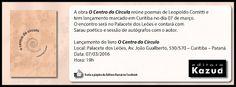 """07/03 ♥ Lançamento de """"O Centro do Círculo"""" de Leopoldo Comitti em Curitiba ♥ Editora Kazuá ♥ PR ♥  http://paulabarrozo.blogspot.com.br/2016/03/0703-lancamento-de-o-centro-do-circulo.html"""