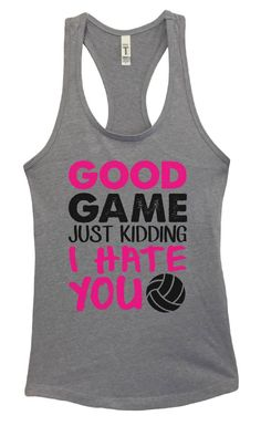 Womens Good Game Just Kidding I Hate You Grapahic Design Fitted Tank Top - Ideal1323
