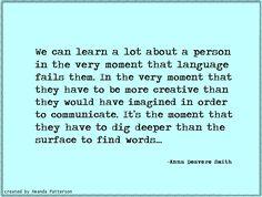 Quote - Anna Deavere Smith.