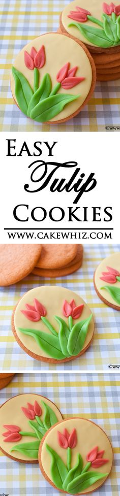 Gorgeous TULIP COOKIES with tutorial. Made with come basic cutters and great as party favors! From cakewhiz.com