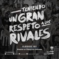 ¡Con respeto, pasión y entrega!.  Vivamos un #Clasico101 sin violencia, #RayadosDeCorazón.