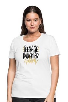 This Teenage Daughter Women's Premium T-Shirt T-shirt T-shirt is the perfect way to express your affection To Your Daughter. This Mom Daughter Squad Design for your daughter day.