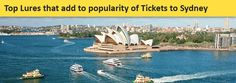 Top Lures that add to popularity of Tickets to Sydney