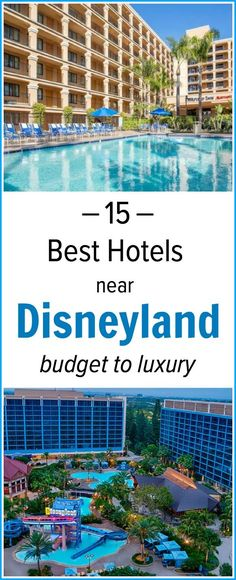 Planning a Disneyland trip? Check out this list of best hotels near Disneyland, from budget to luxury.