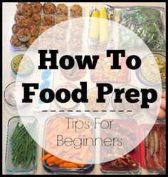 Want to food prep but not sure where to start? Here are 5 tips for beginners to help you learn how to food prep time, maximize time & make your week easier!