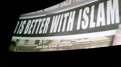 THE WORLD IS BETTER WITH ISLAM. #BTDLA