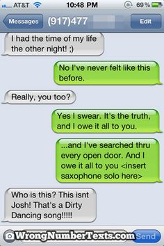 I SO want to do this to someone...i need more wrong number texts