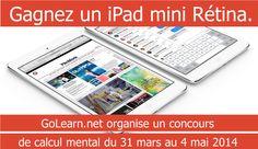 Gagnez un iPad mini avec écran Rétina!  GoLearn.net organise pendant 1 mois un concours sur les tables de multiplication.  WWW.golearn.net