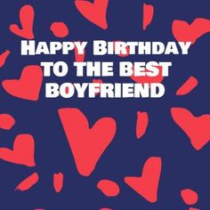 Heart Background Blue Red with white text Happy Birthday Boyfriend, Heart Background, Best Boyfriend, Texts, Good Things, Templates, Funny, Red, Blue