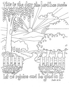 Bible Coloring Pages for Kids; Psalm 118:24 This is the Day The Lord Has Made   Scripture doodles where you have to colour in the actual words and letters of a Bible verse are a great way to teach our kids how to memorise Scripture   http://coloringpagesbymradron.blogspot.com