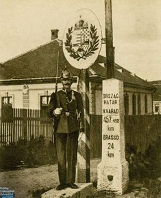Border between Kingdom of Hungary and Romania (Eastern border of Transylvania) Heart Of Europe, Kaiser, Budapest Hungary, My Heritage, Coat Of Arms, Vintage Photography, Old Pictures, Historical Photos, Germany
