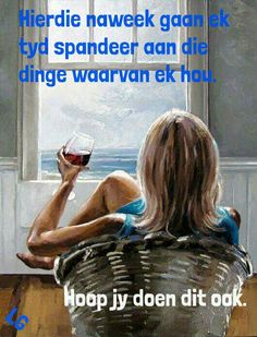 Afrikaanse Quotes, Weekend Quotes, Good Morning Good Night, Wallpaper Quotes, Happy Friday, Humor, Funny, Movie Posters, Van