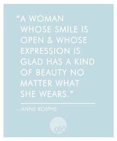 glo   Revealing Beauty: Quotes We Love: Anne Roiphe