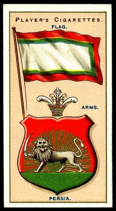 Cigarette Card - Arms & Flag of Persia (old Iran). These are great historical records of former National Flags and Coat-of Arms from countries in the (timeline may vary) Player's cigarette card. Vintage Labels, Vintage Posters, Imperial Symbol, Persian Warrior, County Flags, Nemean Lion, Flags Of The World, Pahlavi Dynasty, Coat Of Arms