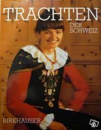 Bildergebnis für schweizer trachten buch
