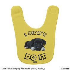 I Didn't Do It Baby by Kat Worth Bib