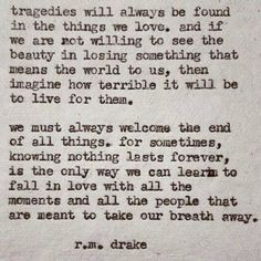Tragedies will always be found in the things we love.