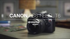 awesome Canon EOS Rebel T6 Overview Check more at http://gadgetsnetworks.com/canon-eos-rebel-t6-overview/