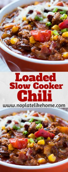This easy, homemade Loaded Slow Cooker Chili recipe is loaded with ground beef, black beans, seasonings and sweetened with a natural sweetener- honey. Only 15 min prep time and 5 hours in the slow cooker. This flavorful chili tastes even better the second Beef Chili Recipe, Chilli Recipes, Corn Recipes, Easy Crockpot Chili, Chili With Corn Recipe, Crockpot Meals, Turkey Chili Slow Cooker, Flavorful Chili Recipe, Gastronomia