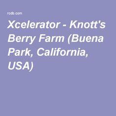Xcelerator - Knott's Berry Farm (Buena Park, California, USA)