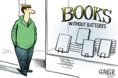 Books without batteries.  Yes, my kind.