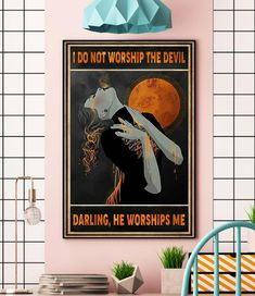 Witch I do not worship the devil darling he worships me poster canvas wall Halloween Wall Decor, Halloween Gifts, Canvas Wall Decor, Canvas Art, Bring Them Home, A Pumpkin, How To Cook Chicken, Black Panther, House Plants