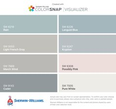 I found these colors with ColorSnap® Visualizer for iPhone by Sherwin-Williams: Rain (SW 6219), Light French Gray (SW 0055), March Wind (SW 7668), Cadet (SW 9143), Languid Blue (SW 6226), Krypton (SW 6247), Possibly Pink (SW 6308), Pure White (SW 7005).