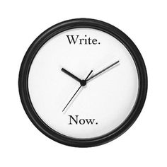"Wouldn't this be great to have in your home office? When is the right time to write? ""Write now."""