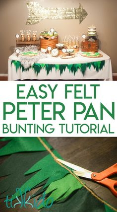 Make this DIY felt party bunting inspired by Peter Pan for your Peter Pan birthday party. Instructions for sewn and no-sew variations included in the tutorial. First Birthday Party Themes, Baby Boy 1st Birthday, Boy Birthday Parties, Pirate Birthday, Birthday Crafts, 90th Birthday, Pirate Party, Princess Birthday, Birthday Ideas