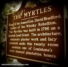 The Myrtles, only a short drive from Baton Rouge, is known as one of the most haunted places in America.