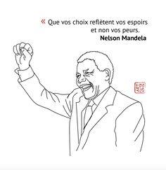 """""""Que vos choix reflètent vos espoirs et non vos peurs. Mandela Art, Nelson Mandela, Portraits, Dojo, Memes, Paintings, Meme, Jokes, Head Shots"""