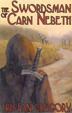 The Swordsman of Carn Nebeth
