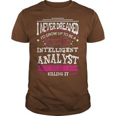 ANALYST !! Tshirt and sweater ,Make someone happy with the gift of a lifetime,this includes back to school,thanksgiving,birthdays,graduation,Christmas,Halloween costumes,first day,last day,and any special celebrations. For womens,youth and mens sizes