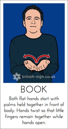 Today's British Sign Language sign is: BOOK - learn more at… British Sign Language Alphabet, English Sign Language, Sign Language Chart, Sign Language For Kids, Sign Language Phrases, Sign Language Interpreter, Learn Sign Language, American Sign Language, Foreign Language