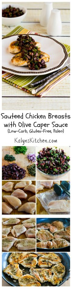 Sauteed Chicken Breasts with Olive and Caper Sauce are really delicious and this can be on the table in less than 30 minutes for a weeknightdinner. #LowCarb GlutenFree #Paleo [from KalynsKitchen.com]