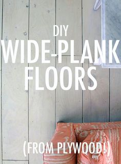 DIY Wide-Plank Floors (Made from Plywood!) - Little Green Notebook: DIY Wide-Plank Floors (Made from Plywood!) - Little Green Notebook Wide Plank Flooring, Diy Flooring, Plywood Floors, Cheap Flooring Ideas Diy, Laminate Flooring, Plank Walls, Wood Planks, Ceramic Flooring, White Flooring