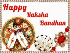 Happy Raksha Bandhan Whatsapp Status : Raksha Bandhan is a Hindu festival that celebrates the love and responsibility between brothers and sisters. Rakhi is very special festival for india.Then Brother give a gift to her sister like money Gadget etc. Rakhi Pic, Rakhi Photo, Happy Raksha Bandhan Quotes, Happy Raksha Bandhan Images, Raksha Bandhan Wallpaper, Rakhi Images, Raksha Bandhan Cards, Raksha Bandhan Greetings, Brother And Sister Relationship