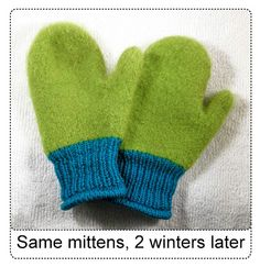 Felted mittens with non-felted cuffs (superwash wool) - I feel a new project coming on...