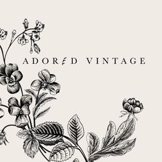Adored Vintage | a vintage shop delighting in all things lovely and the romance of yesteryear