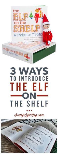 3 Ways to Introduce Elf on the Shelf
