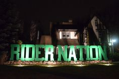Grey Cup a Rider Nation sign on front lawn on Albert St. in Regina , November 24 , 2013 Go Rider, Saskatchewan Roughriders, Grey Cup, Saskatchewan Canada, New Image, Green Colors, Neon Signs, Lawn, Pride