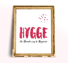 Definition print with new word Hygge – the Danish way to Happiness. This Danish word means spending time comfortable. This Scandi art is great as warm wall decor. http://etsy.me/2CfGEiY #art #print #digital #housewarming #rosegold #black #valentinesday