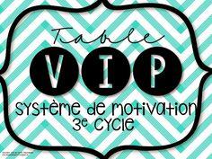 Système de motivation : La table VIP http://laclassedekarine.blogspot.ca/