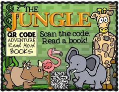 QR Code Adventure: JUNGLE Themed! 16 QR Codes to Read Aloud Books! Scan the code and read a book.
