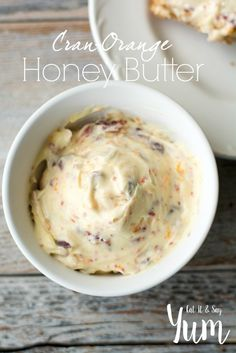 Cran-Orange honey Butter- great for spreading on rolls, muffins ...
